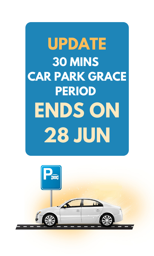 (UPDATE) 30 MINS Car Park Grace Period Ended on 28 June